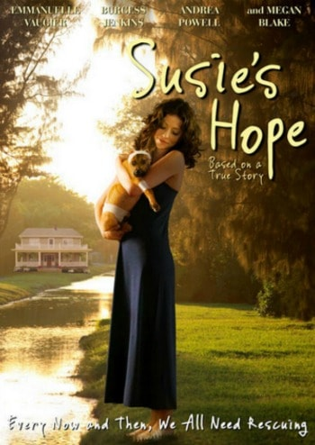 Susie's Hope: An Inspirational True Story of Triumph over Tragedy