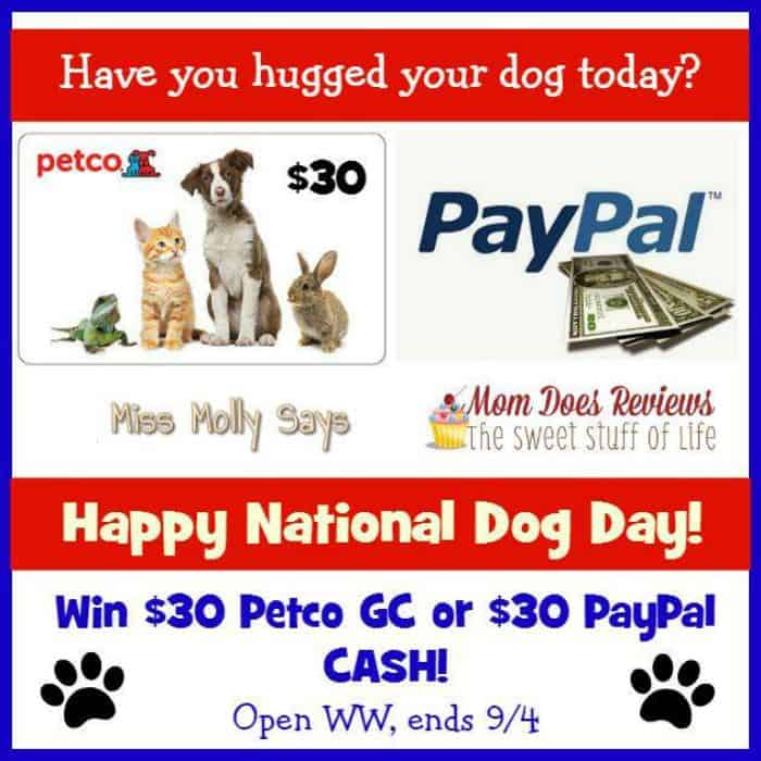 Enter to #win a $30 Petco Gift Card OR Paypal Cash for a Happy National Dog Day! - ends 9/4 Open WW