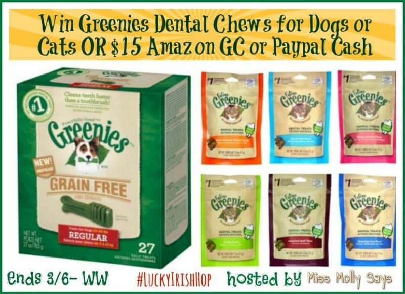 #Win Greenies Dental Chews for Dogs OR Cats, $15 Amazon GC OR Paypal! #LuckyIrishHop - ends 3/6 Open WW