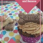 Doggie Pupcakes with Peanut Butter and Banana