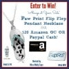 """#Win an """"Always at Your Side"""" Paw Print Flip Flop Pendant Necklace OR $20 Amazon GC OR Paypal Cash! #Mothersday #supermom - ends 5/10 Open WW"""