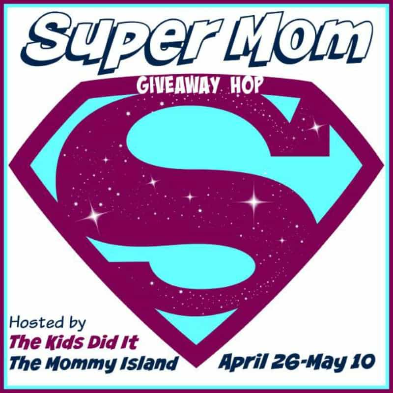 Super Mom Giveaway Hop button