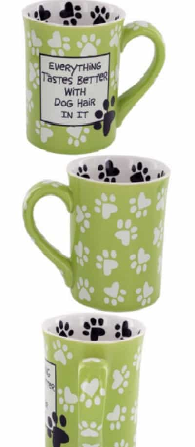 Everything Taste Better With Dog Hair In it Mug