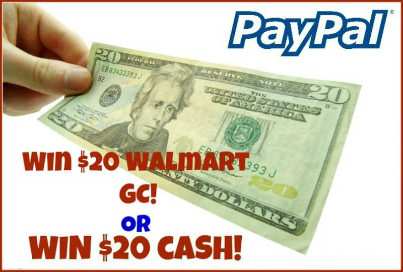 Win a $20 Walmart Gift Card or Paypal Cash