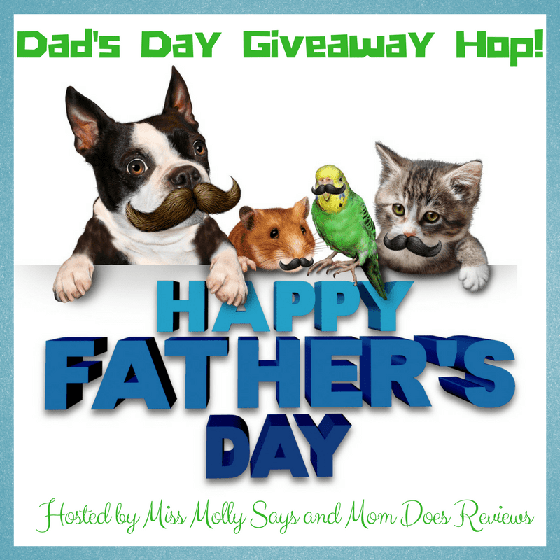 #BloggersWanted - Dad's Day Giveaway Hop! #dadsdayhop