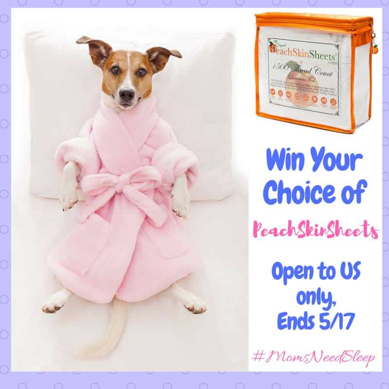 Win PeachSkinSheets in choice of size and color! Moms and Pups love them! #momsneedsleep US Only Ends 5/17