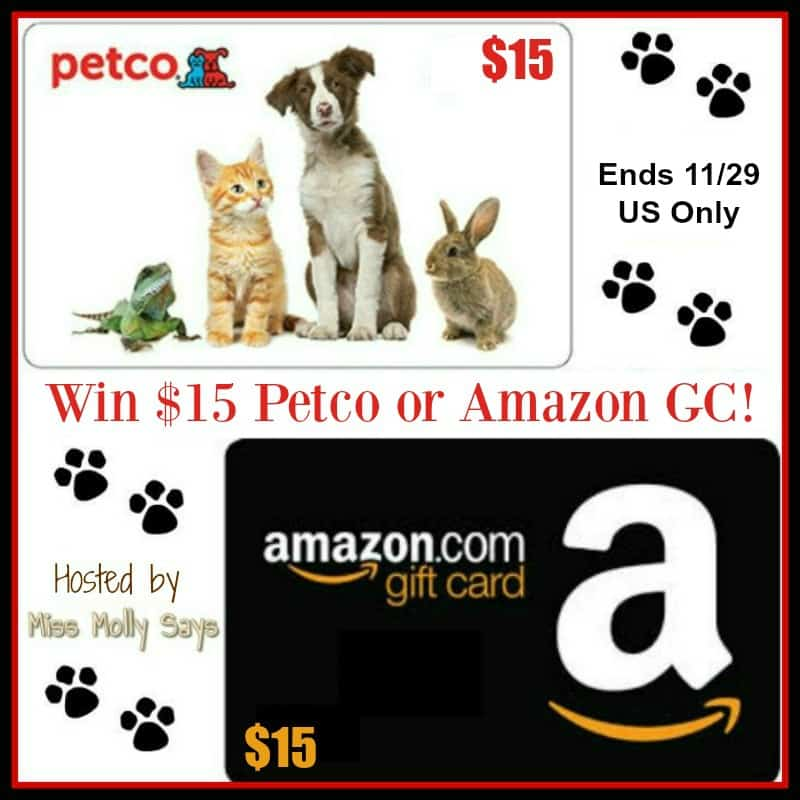 $15 PETCO or Amazon Gift Card Giveaway! US Only Ends 11/29