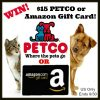 $15 Petco or Amazon Gift Card Giveaway