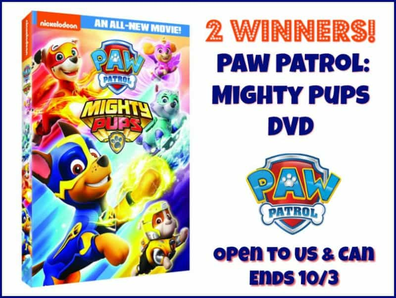 Win Paw Patrol: Mighty Pups DVD! 2 WINNERS! US/CAN Ends 10/3