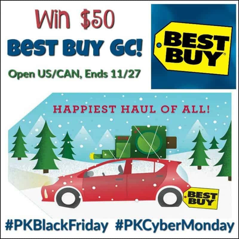 Win a $50 Best Buy Gift Card! #PKBlackFriday #PKCyberMonday Open US/CAN Ends 11/27