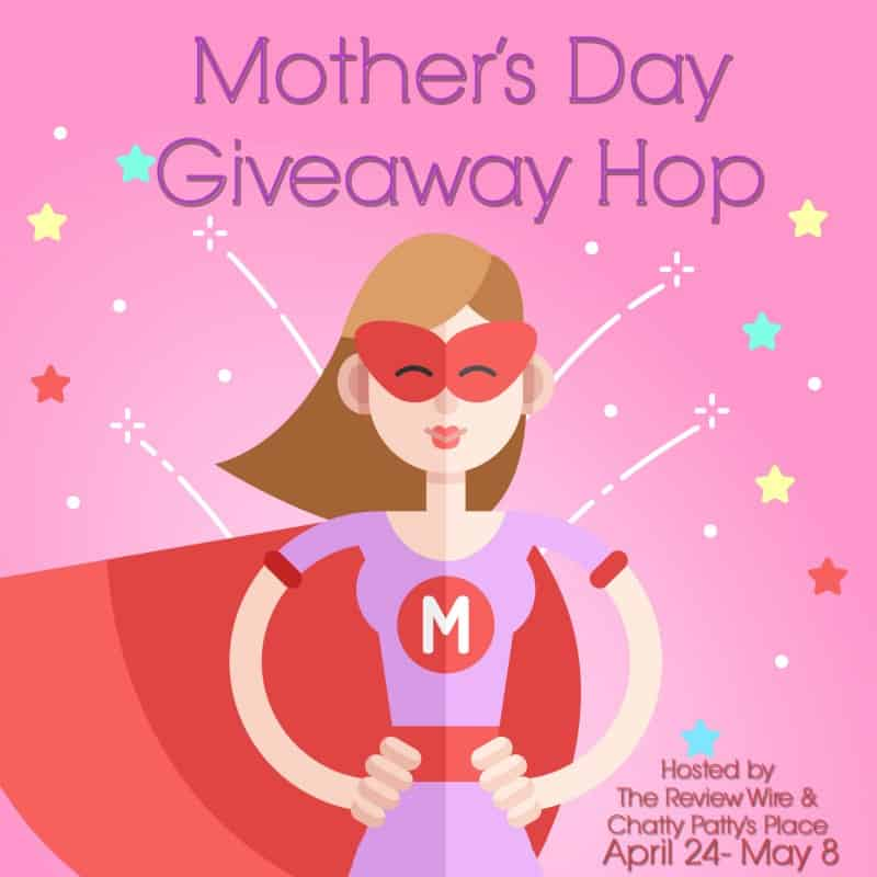 Mother's Day Giveaway Hop 2019