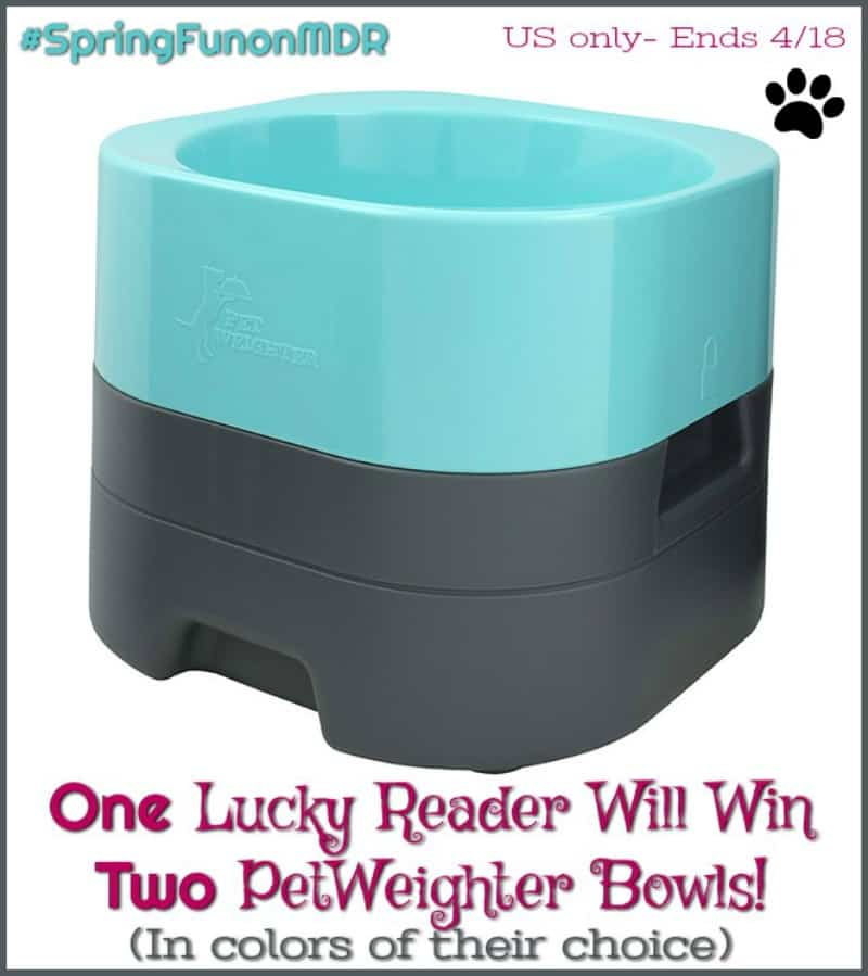 Enter for a chance to #win 2 PetWeighter Bowls for your Pooch! #SpringFunonMDR