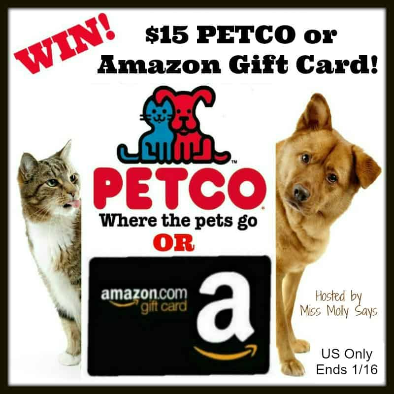 Enter for a chance to #win a $15 PETCO or Amazon Gift Card!