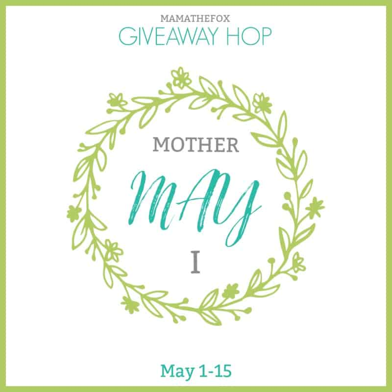 Mother May I Giveaway Hop