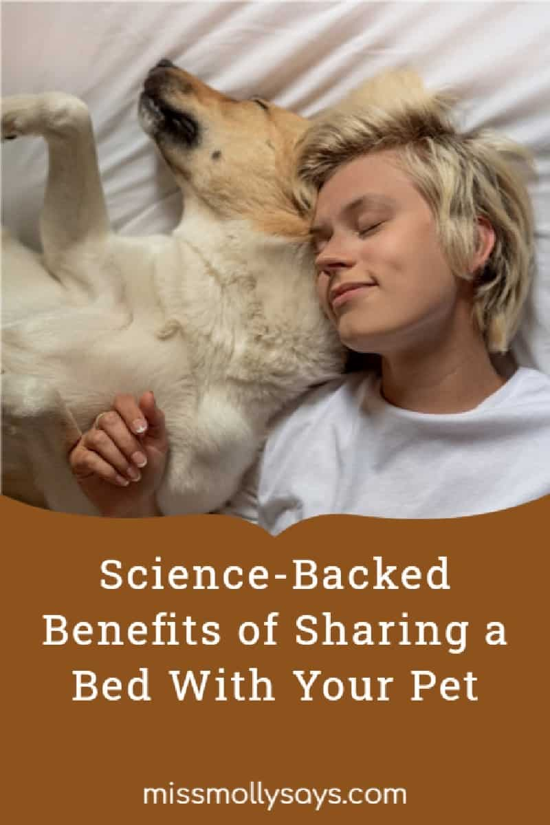 Science-Backed Benefits of Sharing a Bed With Your Pet