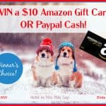 $10 Amazon Gift Card or Paypal Cash giveaway