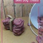 Healthy Banana Beet Dog Treats Your Pooch Will Love