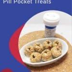 How to Make Homemade Dog Pill Pocket Treats