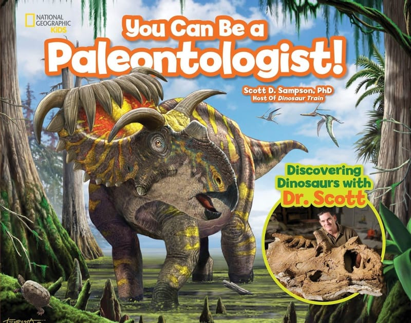 You Can Be a Paleontologist, Discovering Dinosaurs with Dr. Scott
