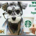 $15 Starbucks GC OR Paypal Cash